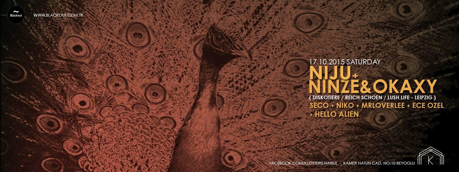 Blackout Presents, Niju + N!nze & Okaxy (LIVE) @ KLOSTER