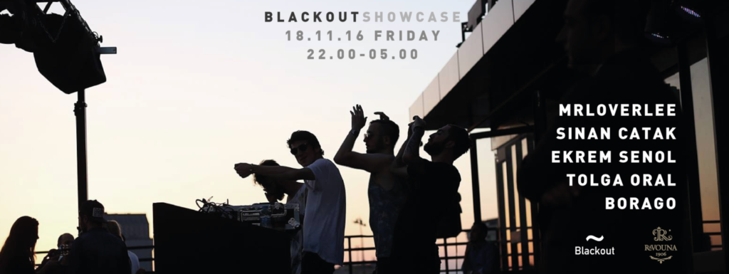 Blackout Showcase at Ravouna 1906