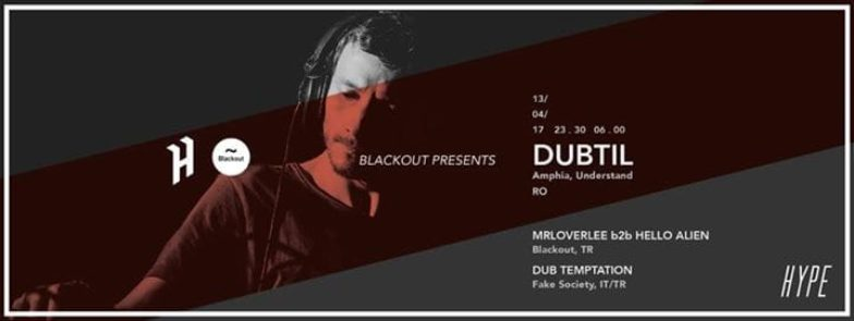 Blackout Presents: Dubtil (Amphia / Understand, RO)